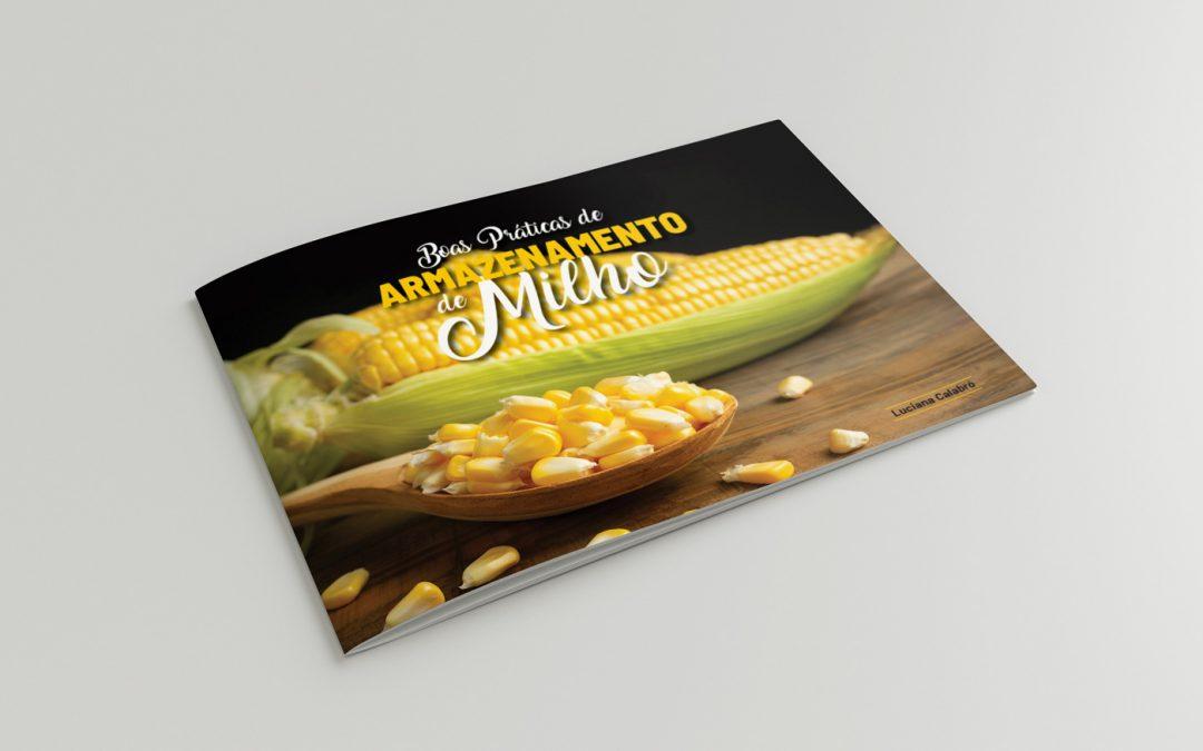 Boas Práticas de Armazenamento de Milho – Cartilha